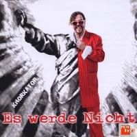 Knorkator_Es+Werde+Nicht_673790028129.jpg